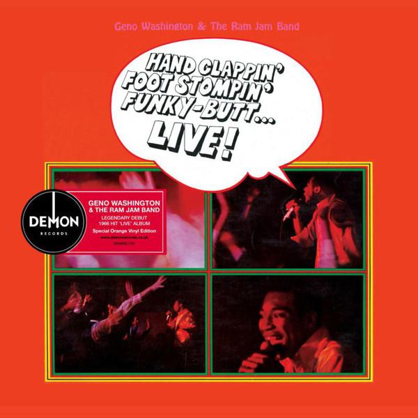 Geno Washington & The Ram Jam Band - Hand Clappin' Foot Stompin' Funky-Butt…. Live! LP