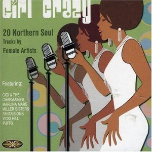 Girl Crazy 20 Northern Soul Tracks By Female Artists - Various Artists CD (Goldmine Soul Supply)