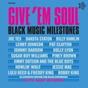 Give Em Soul Volume 3 - Black Music Milestones LP
