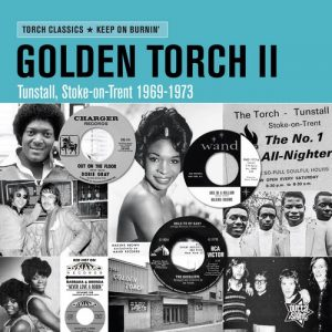 The Golden Torch Volume 2 - Tunstall, Stoke On Trent 1969-1973 LP Vinyl (Outta Sight)
