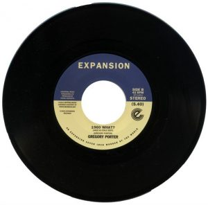 """Gregory Porter - On My Way To Harlem / 1960 What? 45 (Expansion) 7"""" Vinyl"""