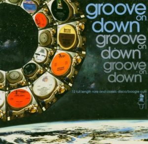 Groove On Down Volume 1 CD