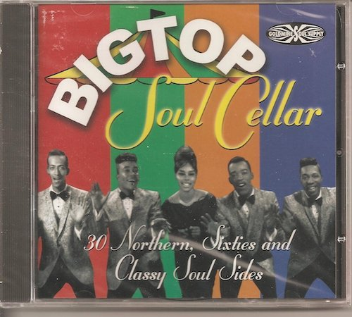 Big Top Soul Cellar 30 Northern Sixties And Classy Soul Sides CD