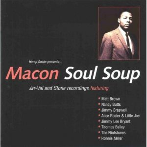 Macon Soul Soup - Jar-Val and Stone Recordings CD (Grapevine)
