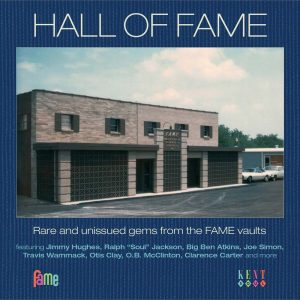 Hall Of Fame Volume 1 Rare And Unissued Gems From The Fame Vaults CD (Kent)