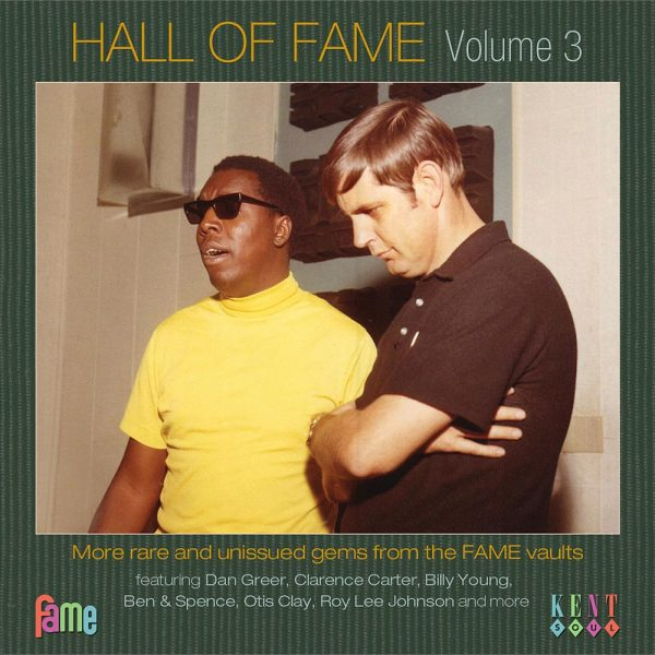 Hall Of Fame Volume 3 More Rare And Unissued Gems From The Fame Vault CD (Kent)