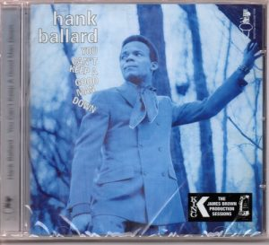 Hank Ballard - You Can't Keep A Good Man Down CD (Soul Brother)