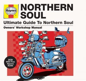 Haynes Ultimate Guide To Northern Soul 2x CD