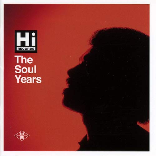 Hi Records - The Soul Years 2X CD