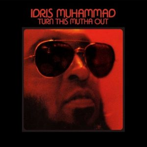 Idris Muhammad - Turn This Mutha Out LP Vinyl (Soul Brother)