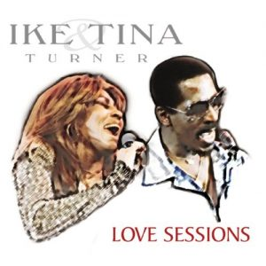 Ike & Tina Turner - Love Sessions 2CD