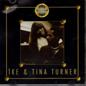 Ike & Tina Turner - Golden Legends CD