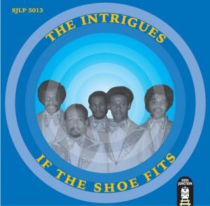 The Intrigues - If The Shoe Fits LP