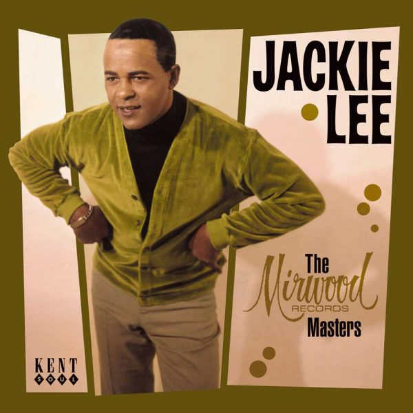 Jackie Lee - The Mirwood Records Masters CD