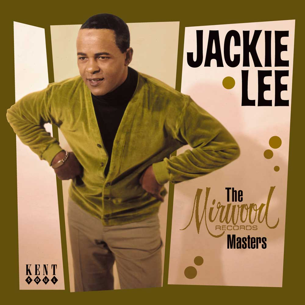 Jackie Lee – The Mirwood Records Masters CD