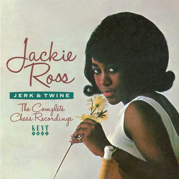 Jackie Ross - Jerk & Twine - The Complete Chess Recordings CD (Kent)