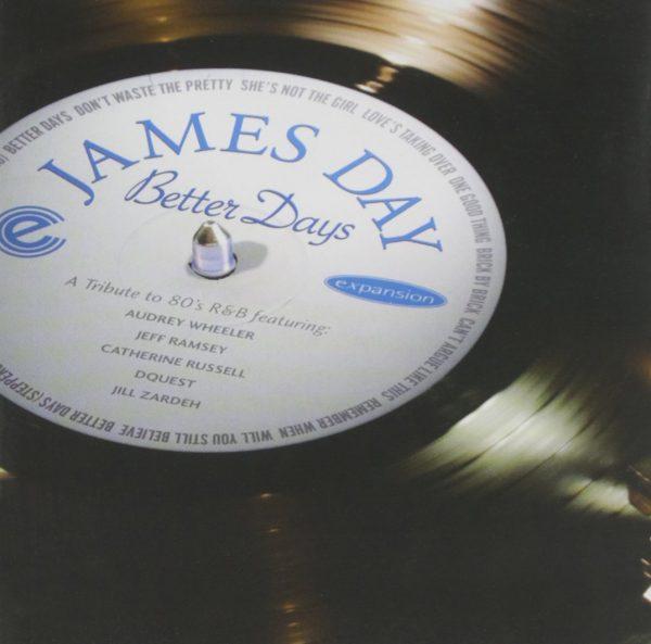 James Day - Better Days CD