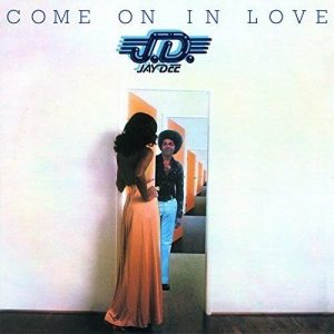 Jay Dee - Come On In Love (Expanded Edition) CD