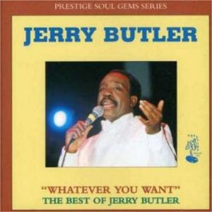 Jerry Butler - Whatever You Want - The Best Of CD
