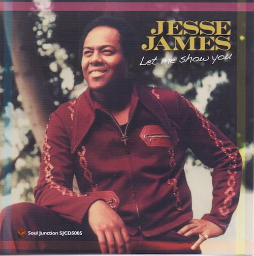 Jesse James - Let Me Show You CD (Soul Junction)