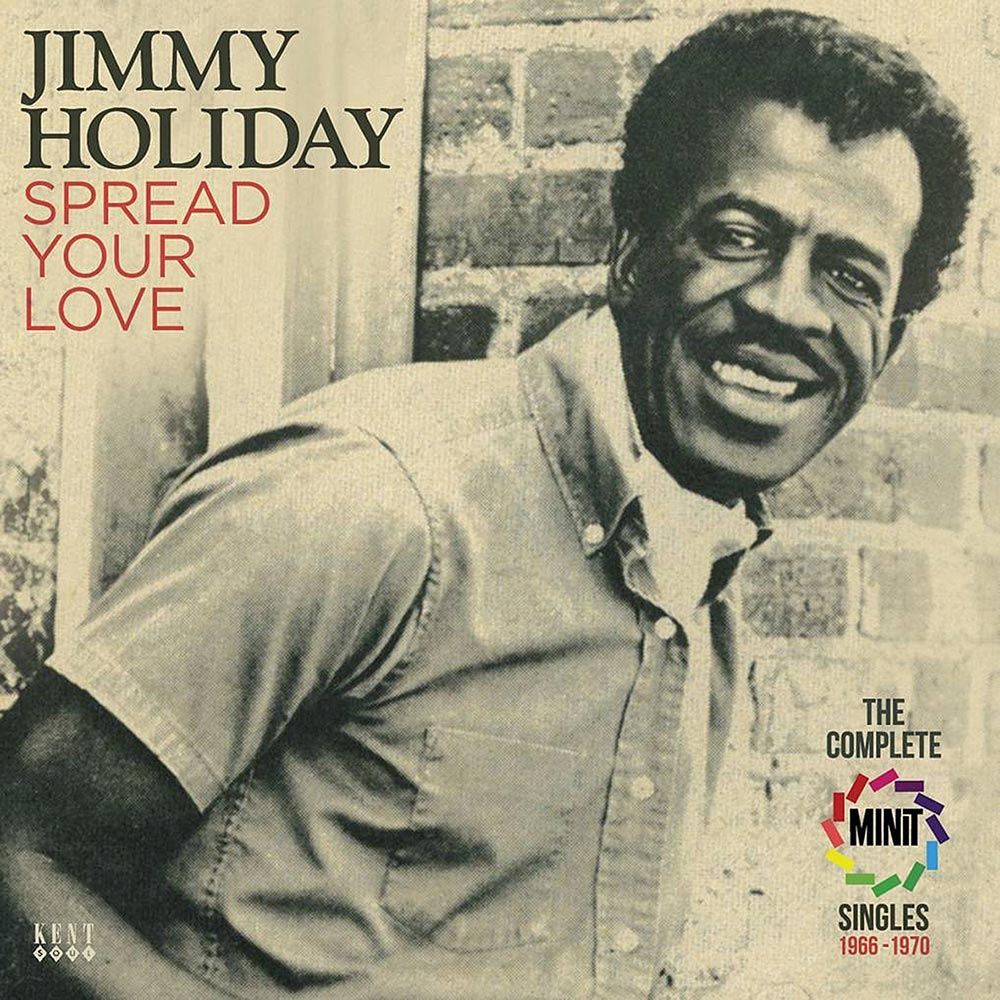 Jimmy Holiday – Spread Your Love – Minit Singles 1966-1970 CD (Kent)