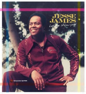 Jesse James - Let Me Show You LP Vinyl (Soul Junction)