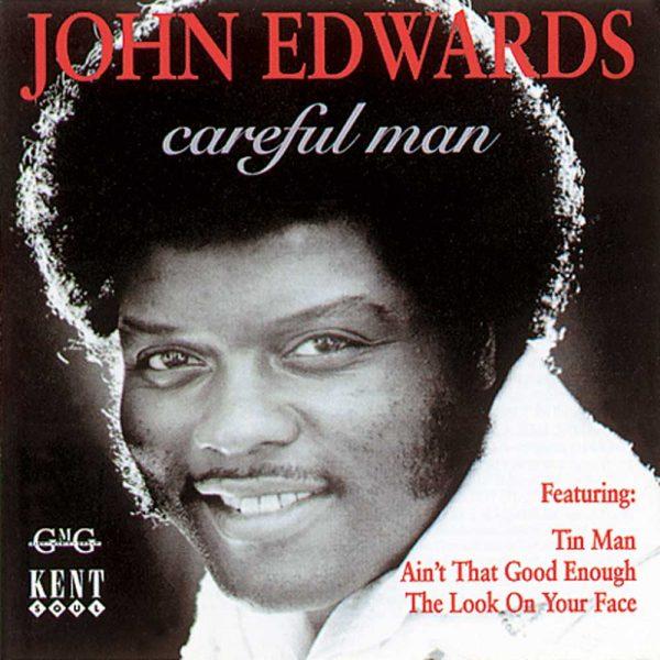 John Edwards - Careful Man CD (Kent)