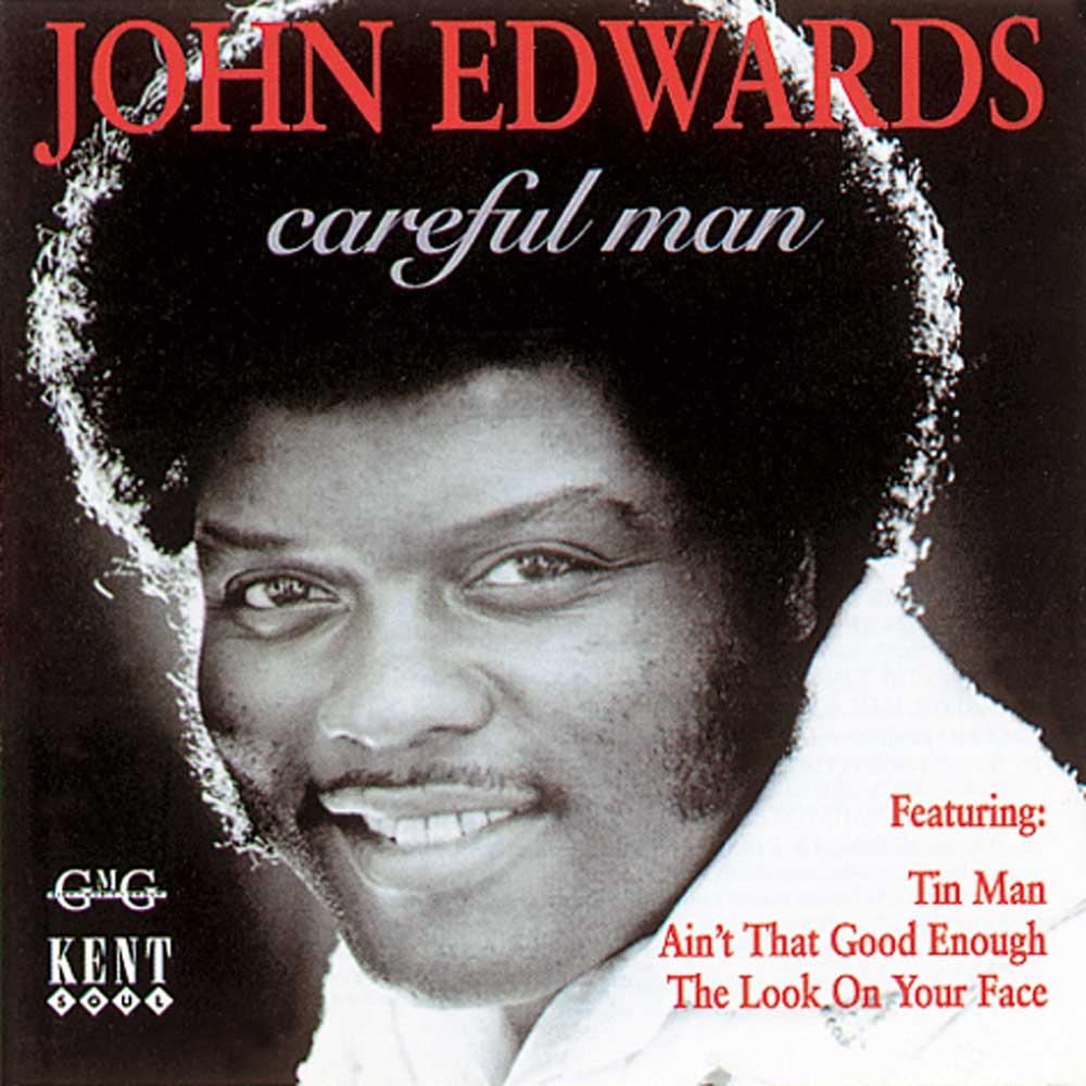 John Edwards – Careful Man CD (Kent)