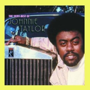 Johnnie Taylor - The Very Best Of CD (Stax)