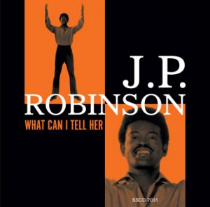 JP Robinson - What Can I Tell Her CD (Soulscape)