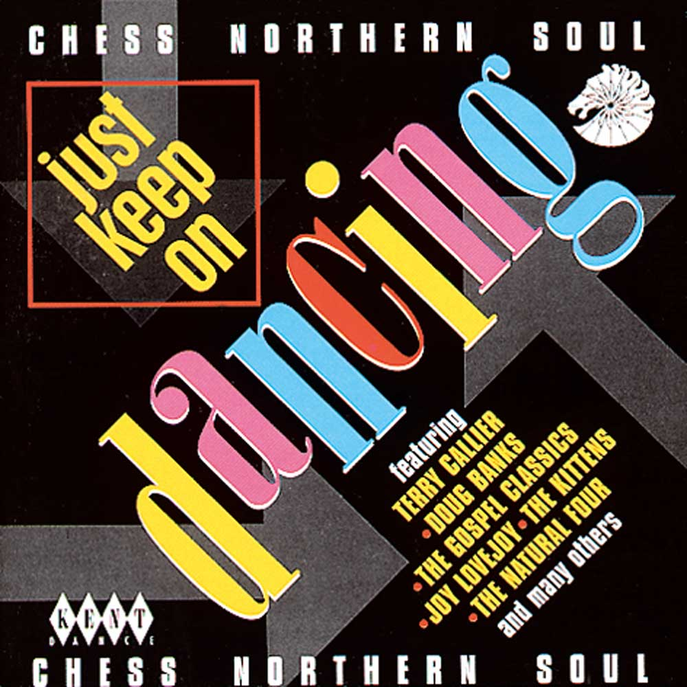 Just Keep On Dancing – Chess Northern Soul – Various Artists CD (Kent)