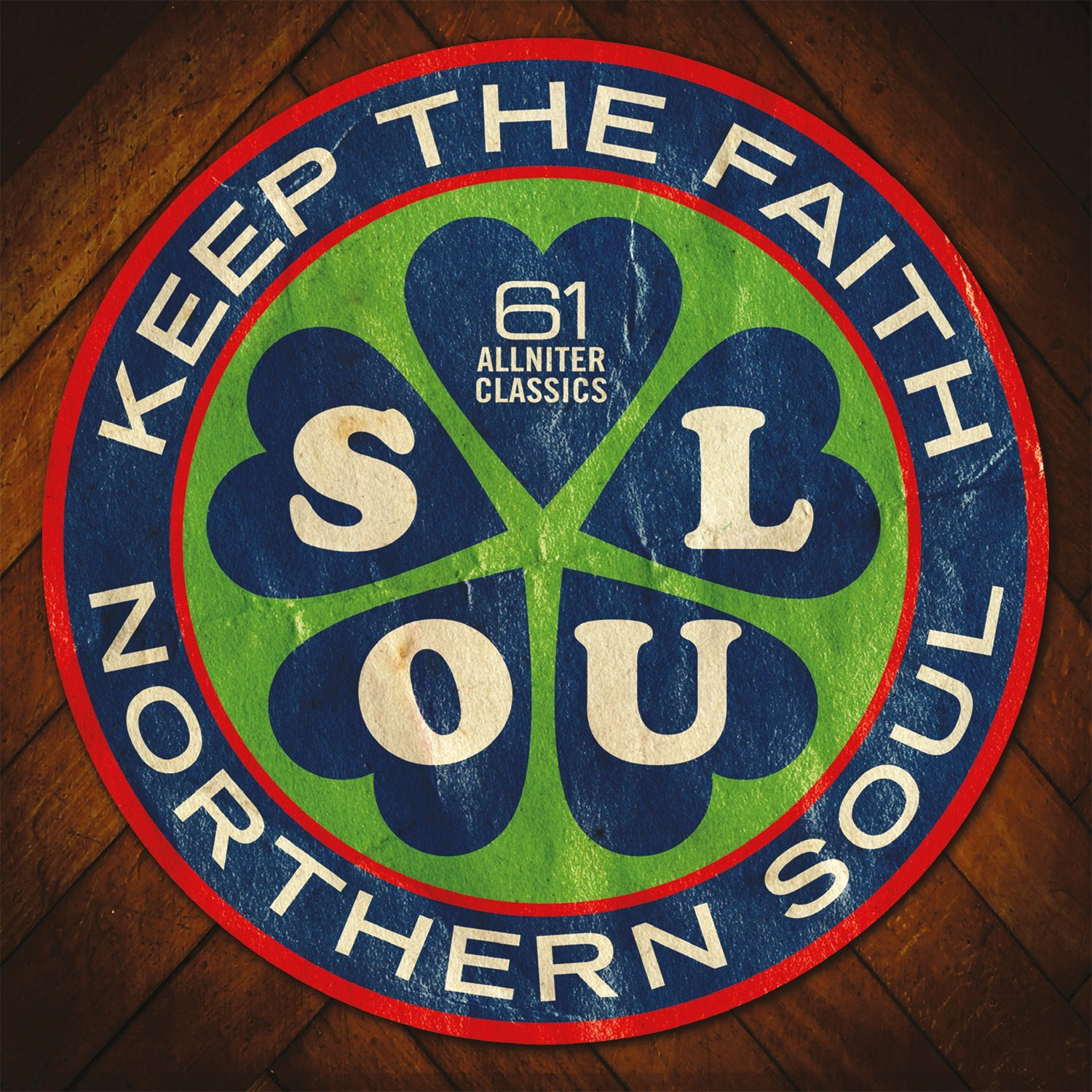 Northern Soul Keep The Faith – 61 Allniter Classics 3CD