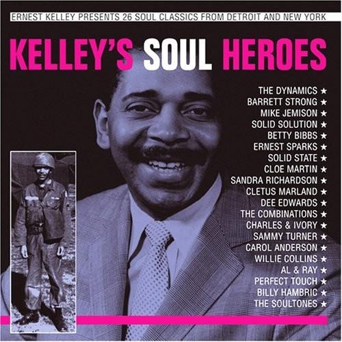 Kelley's Soul Heroes CD