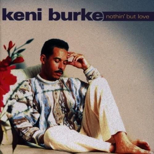 Keni Burke - Nothin' But Love CD