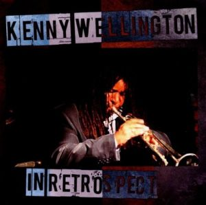Kenny Wellington - In Retrospect CD