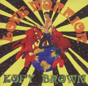 Kofy Brown - Love Warrior CD (Soul Brother)