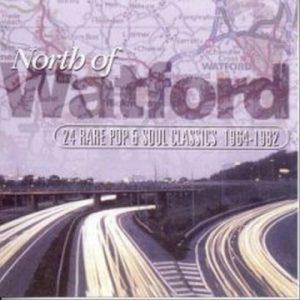 North Of Watford Volume 1 24 Rare Pop & Soul Classics 1964-1982 CD
