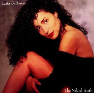Leata Galloway - The Naked Truth CD