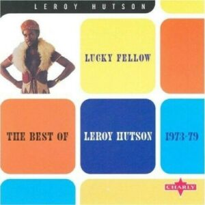 Leroy Hutson - Lucky Fellow - The Best Of 1973-79 CD (Charly)