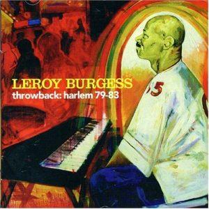 Leroy Burgess - Throwback: Harlem 79-83 CD