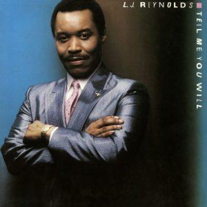 LJ Reynolds - Tell Me You Will CD