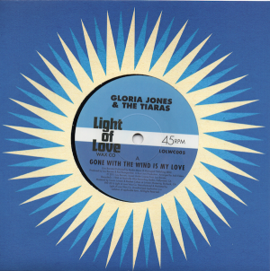 Gloria Jones & The Tiaras - Gone With The Wind Is My Love / - The Tiaras - You're My Man 45