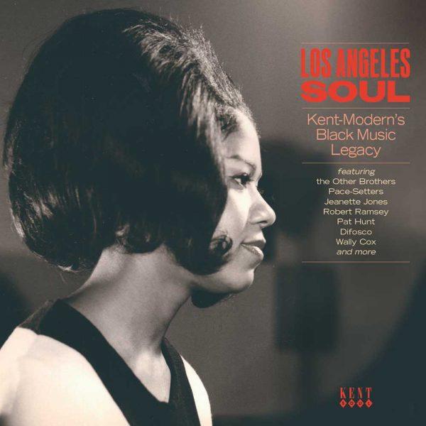 Los Angeles Soul Kent - Modern's Black Music Legacy - Various Artists CD (Kent)