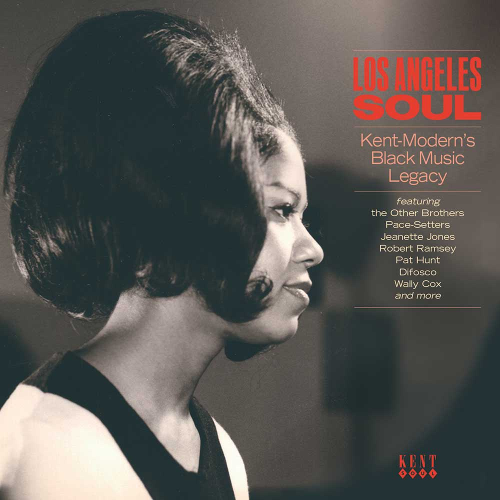 Los Angeles Soul Kent – Modern's Black Music Legacy – Various Artists CD (Kent)