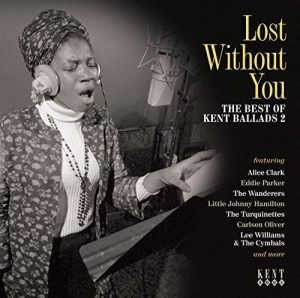 Lost Without You The Best Of Kent Ballads 2 - Various Artists CD (Kent)