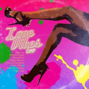 Love Vibes Too 17 Feel Good Factor Upbeat 70s & 80s Soul Gems CD