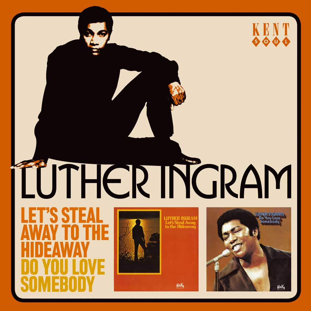 Luther Ingram – Let's Steal Away To The Hideaway / Do You Love Somebody CD