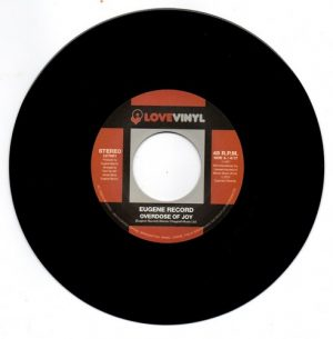 """EuEugene Record - Overdose Of Joy / I Want To Be With You 45 (Expansion) 7"""" Vinyl"""