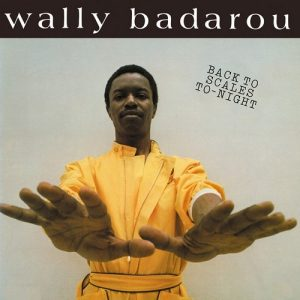 Wally Badarou - Back To Scales To-Night