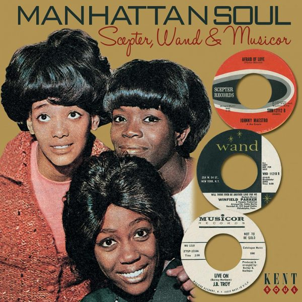 Manhattan Soul Volume 1 - Scepter, Wand & Musicor - Various Artists CD (Kent)